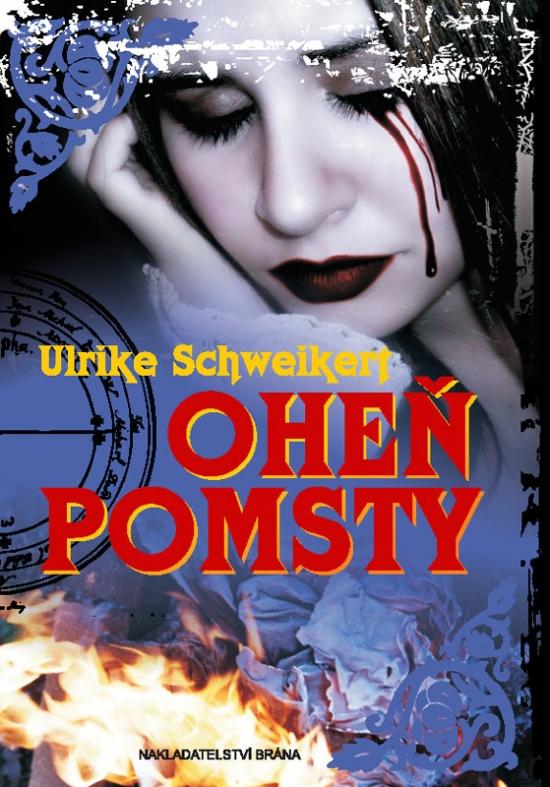 Oheň pomsty - Ukrike Schweikert