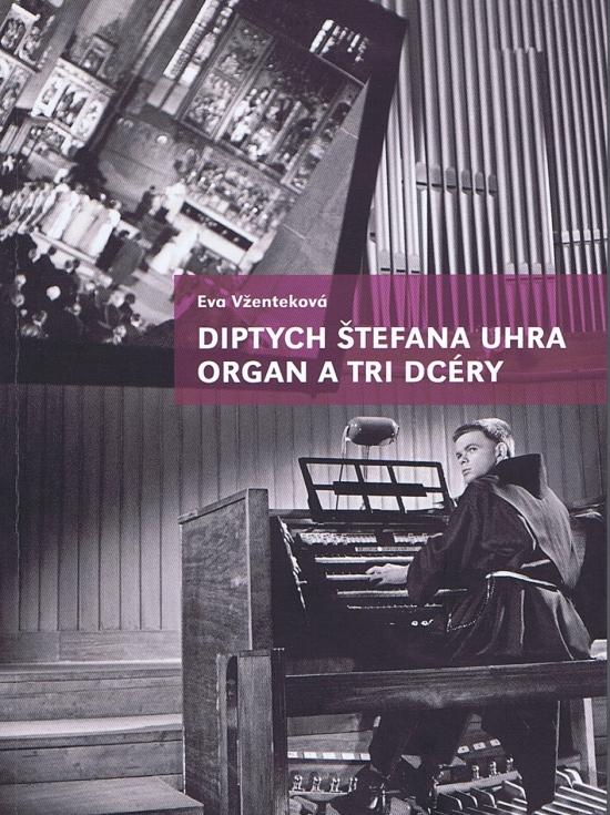 Diptych Štefana Uhra Organ a Tri dcéry