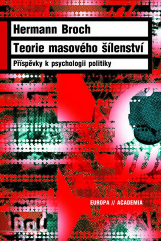 Teorie masového šílenství - Hermann Broch