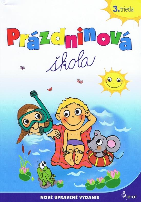 Prázdninová škola - 3.trieda (úprav.vyd.)