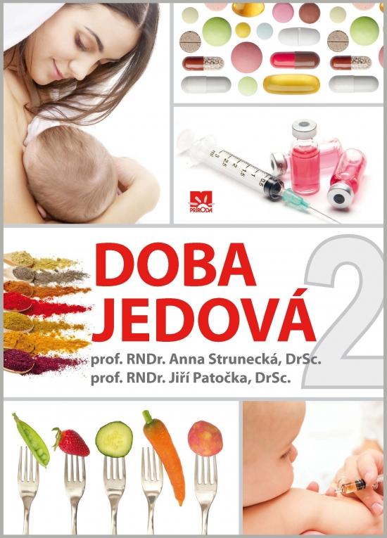 Doba jedová 2 - Anna Strunecká, Jiří Patočka