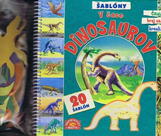 V čase dinosaurov + 20 šablón - 2. vydanie