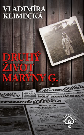 Druhý život Marýny G. - Vladimíra Klimecká