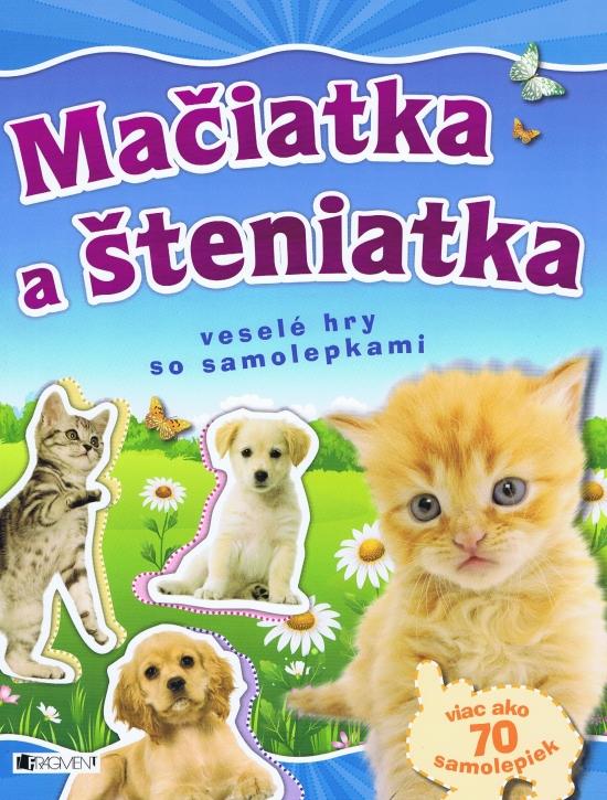 Mačiatka a šteniatka – veselé hry so samolepkami