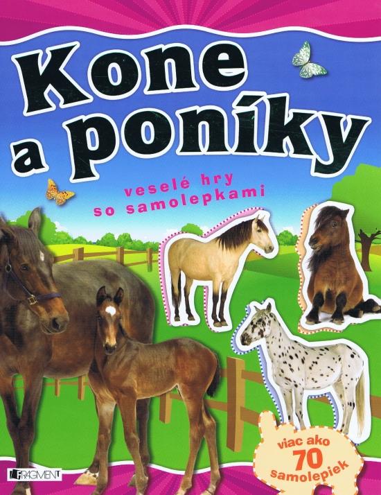 Kone a poníky – veselé hry so samolepkami