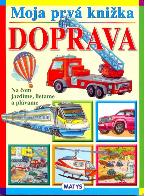 Moja prvá knižka - Doprava