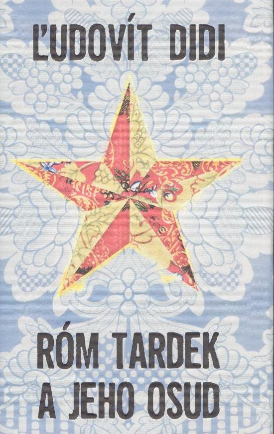 Róm Tardek a jeho osud - Ľudovít Didi