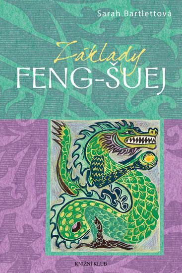 Základy: Feng-šuej - Sarah Bartlettová