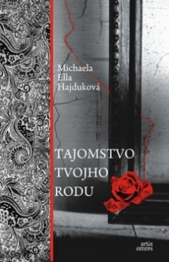 Tajomstvo tvojho rodu - Michaela Ella Hajduková