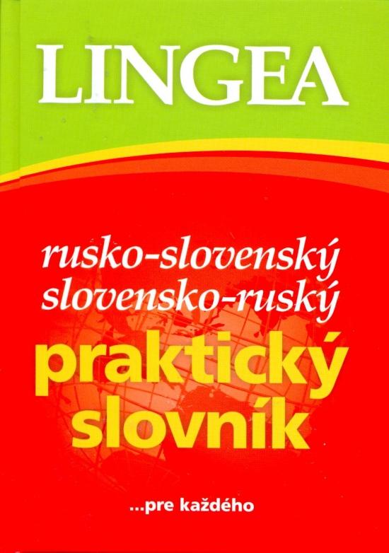 LINGEA Rusko-slovenský a slovensko-ruský praktický slovník