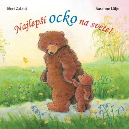 Najlepší ocko na svete - Eleni Zabini, Susanne Lütje