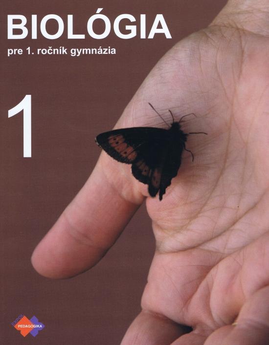 Biológia 1 pre 1. ročník gymnázia - Jana Višňovská a kolektív