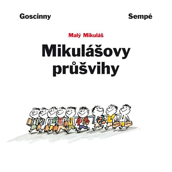 Mikulášovy průšvihy - Jean-Jacques Goscinny René&Sempé