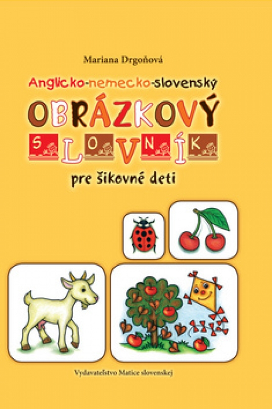 Obrázkový slovník anglicko-nemecko-slovenský - Mariana Drgoňová