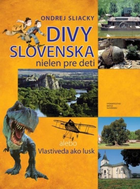 Divy Slovenska nielen pre deti