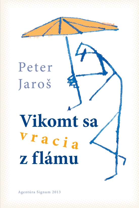 Vikomt sa vracia z flámu - Peter Jaroš