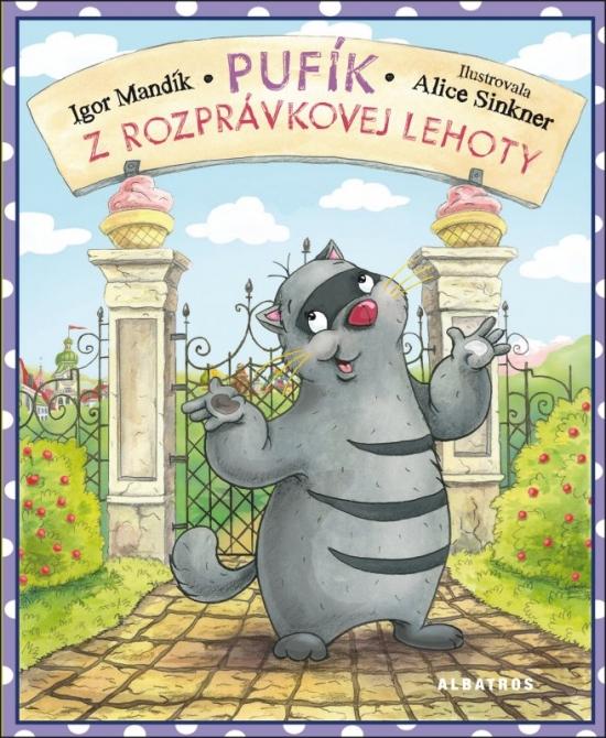 Pufík z Rozprávkovej Lehoty - Igor Mandík