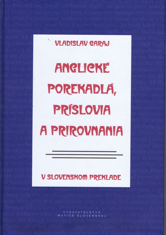 Anglické porekadlá, príslovia a prirovnania v slovenskom preklade - Vladislav Garaj
