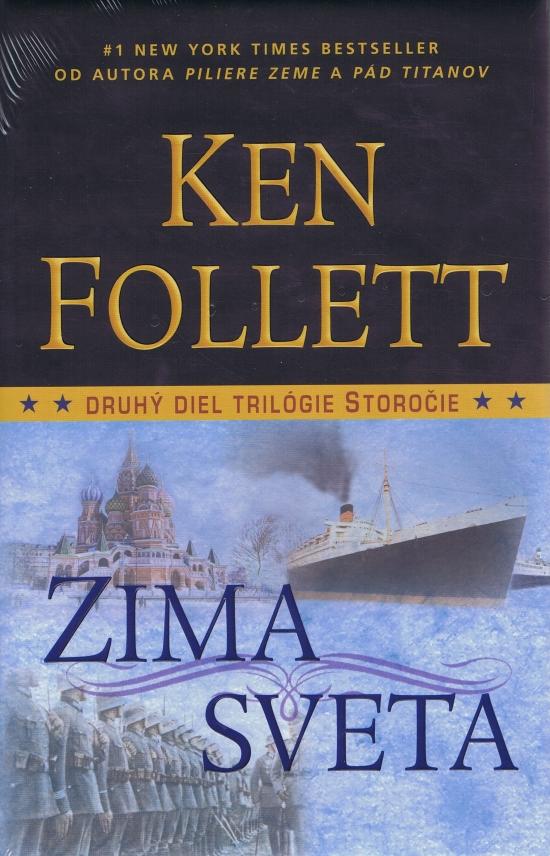 Zima sveta - 2 diel trilógie Storočie - Ken Follett