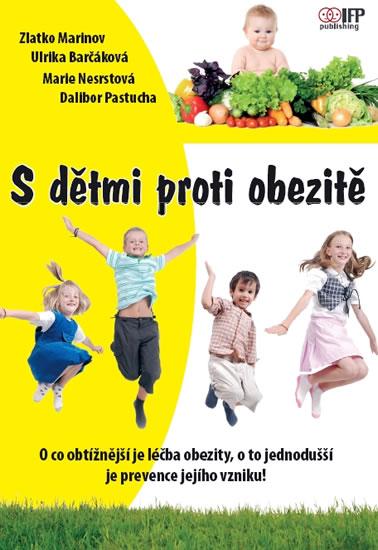 S dětmi proti obezitě - Zlatko Marinov a kolektív
