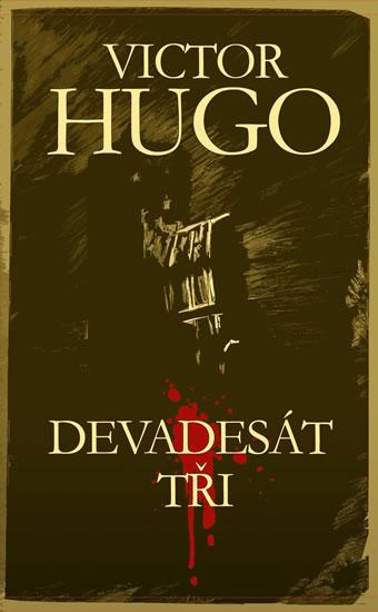 Devadesát tři - Victor Hugo