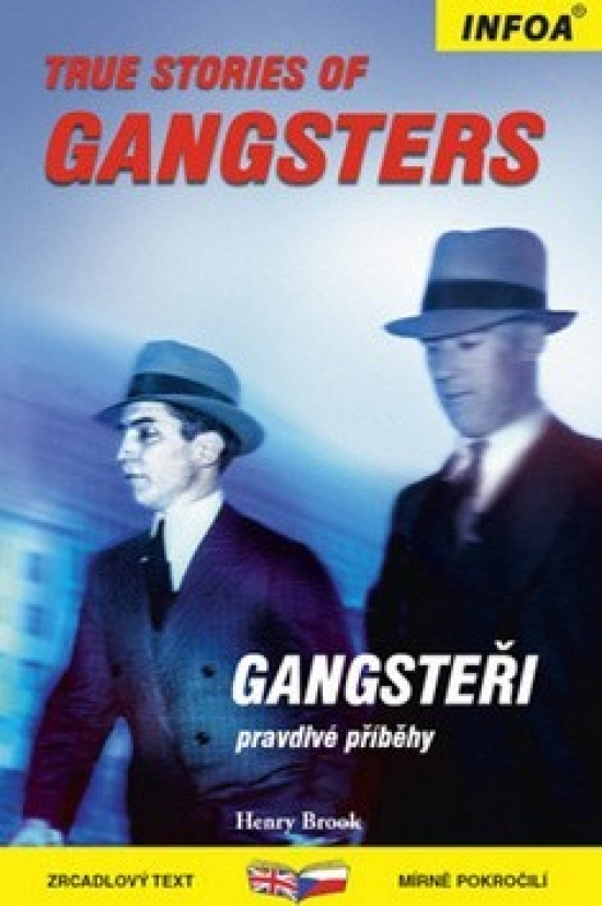 True Stories of Gangsters/Gangsteři - Zrcadlová četba - Henry Brook