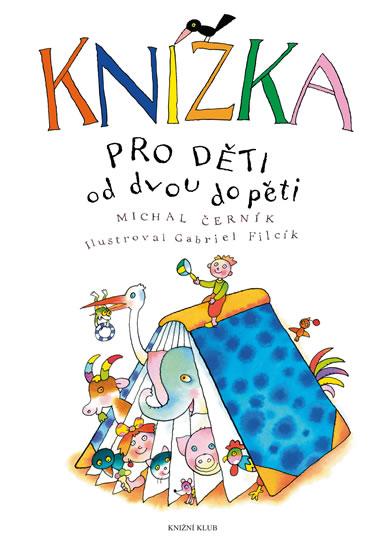 Knížka pro děti od dvou do pěti - 3. vydání - Michal Černík