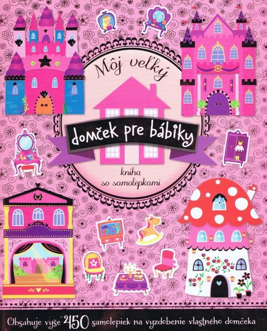 Môj veľký domček pre bábiky