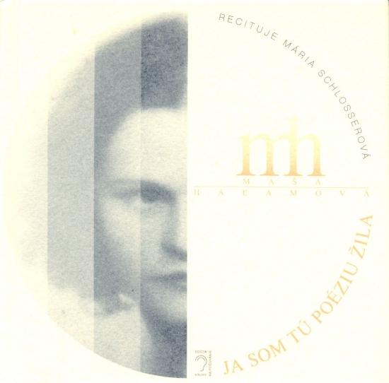 Ja som tú poéziu žila (kniha + CD) - Maša Haľamová