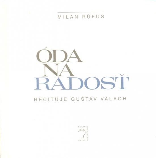 Óda na radosť - Milan Rúfus