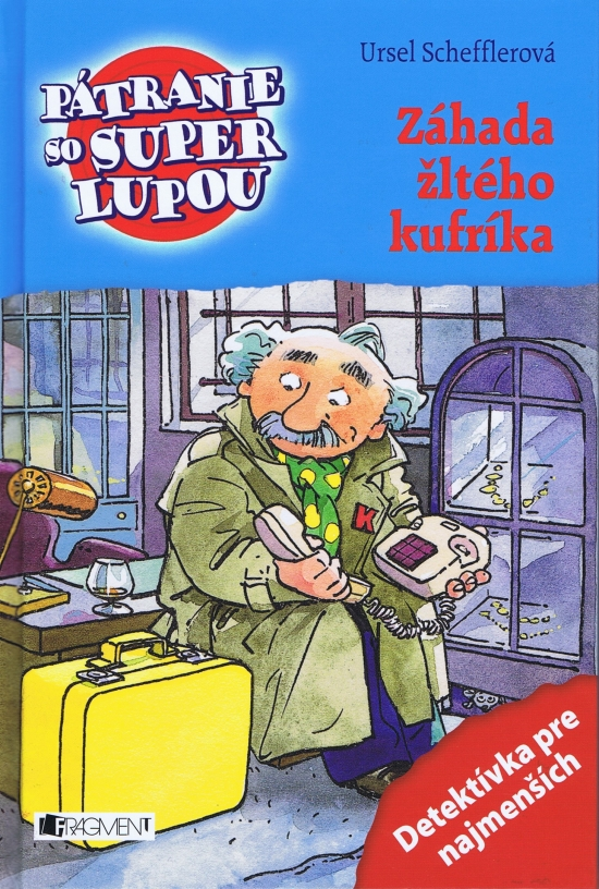 Pátranie so super lupou – Záhada žltého kufríka - Ursel Schefflerová