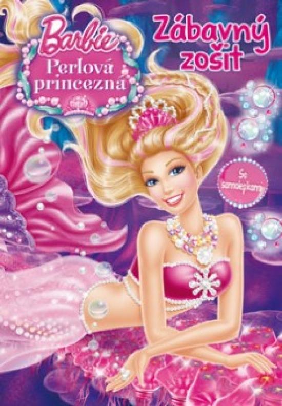Barbie - Perlová princezná – Zábavný zošit so samolepkami