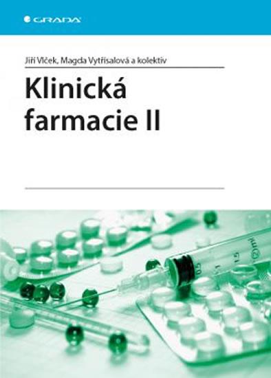 Klinická farmacie II - Jiří Vlček, Magda Vytřísalová