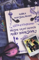 Detail tovaru Prísne tajný denník Miry Danesovej