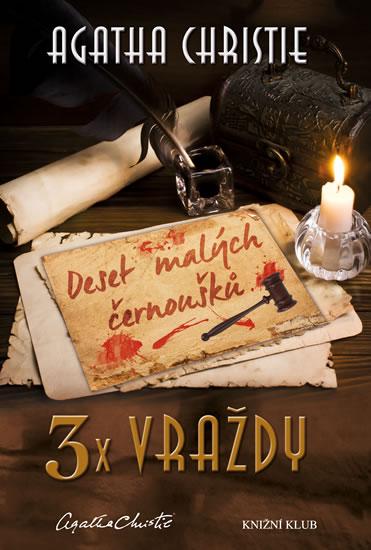 3x vraždy: Deset malých černoušků, Vraždy podle abecedy, Nakonec přijde smrt - Agatha Christie