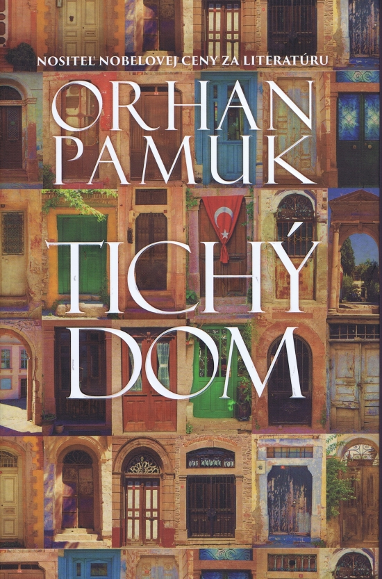 Tichý dom - Orhan Pamuk
