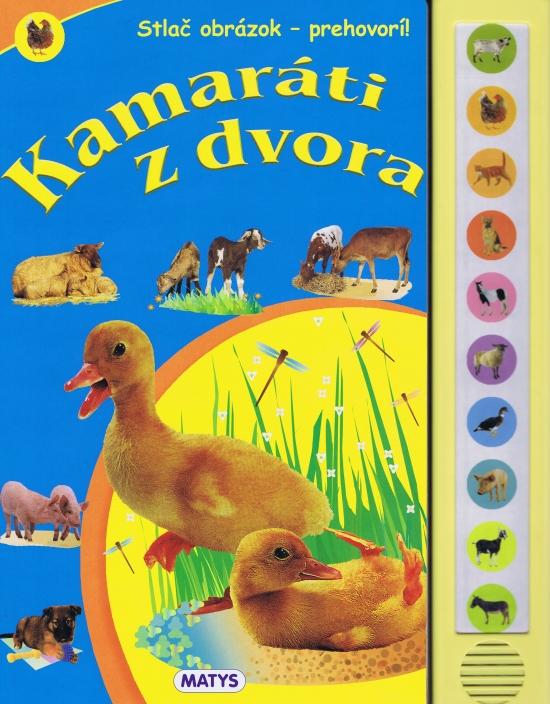 Kamaráti z dvora, 2. vyd. - zvuková knižka - Nataša Ďurinová