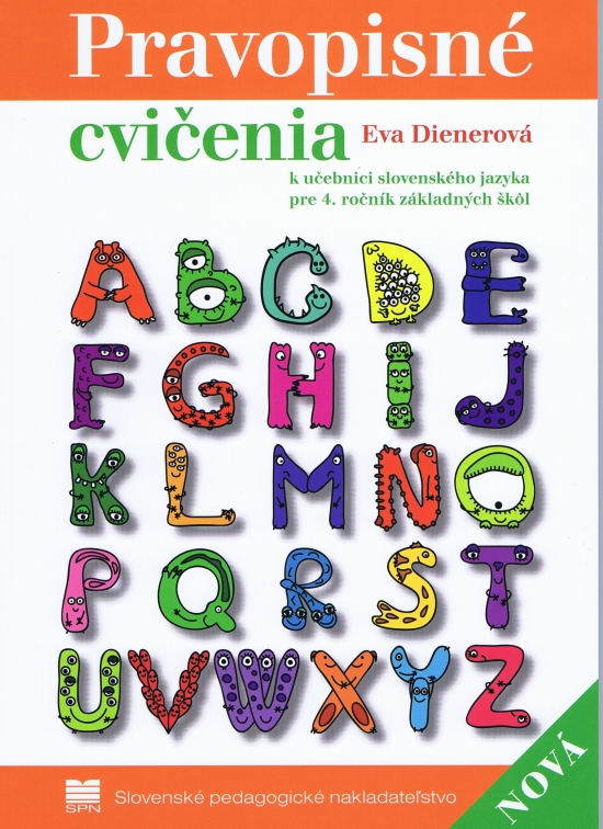 Pravopisné cvičenia k učebnici slovenského jazyka pre 4. r. ZŠ, 2. vydanie - Eva Dienerová