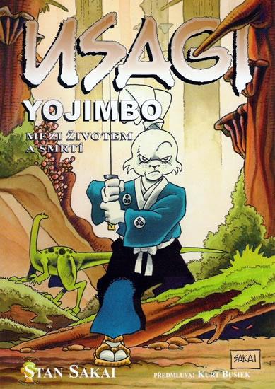 Usagi Yojimbo - Mezi životem a smrtí 2. vydání