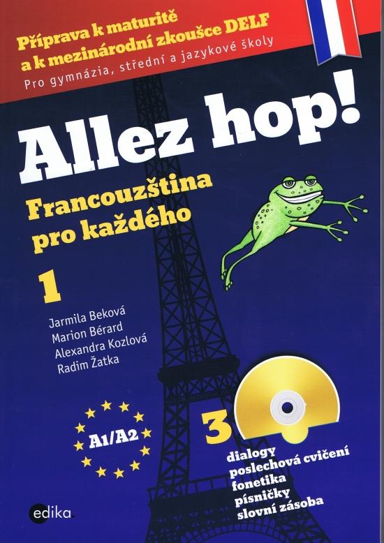 Allez hop! Francouzština pro každého
