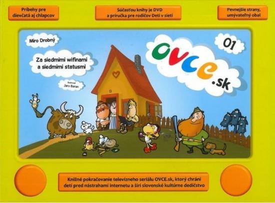 OVCE.sk 01 Za siedmimi wifinami a siedmimi statusmi - Miroslav Drobný