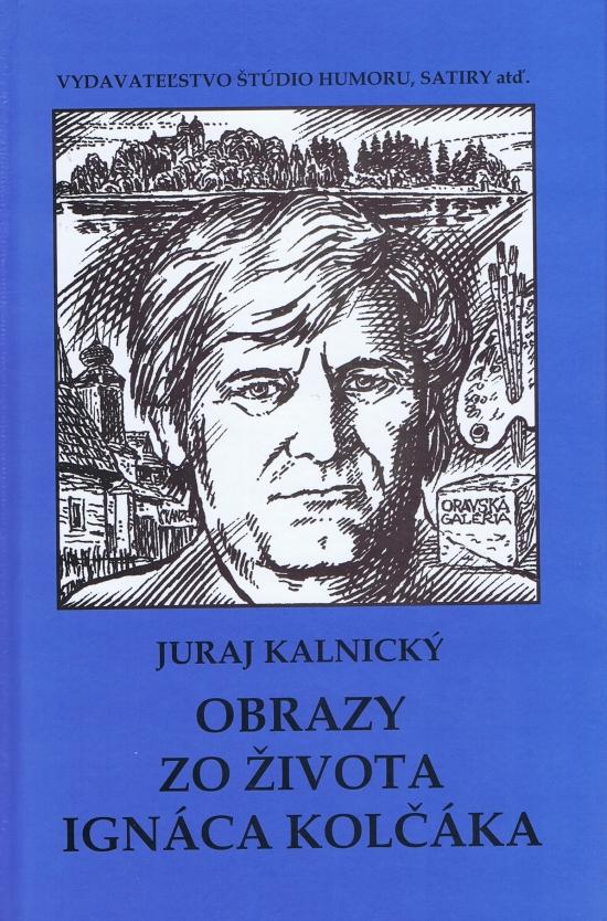 Obrazy zo života Ignáca Kolčáka