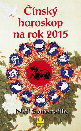 Čínský horoskop na rok 2015 - Neil Somerville