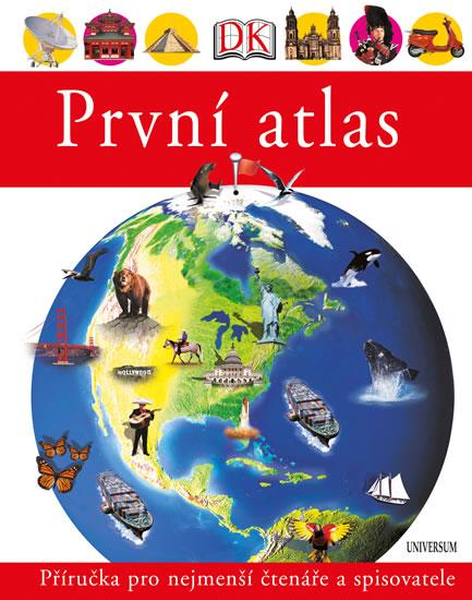 První atlas - Dětský obrázkový atlas zemí celého světa - 3. vydání