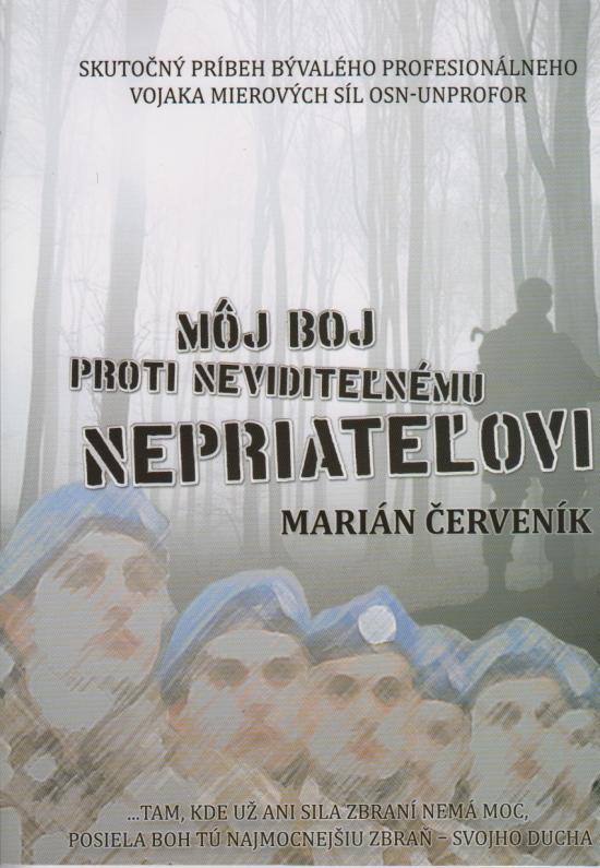 Môj boj proti neviditeľnému nepriateľovi - Marián Červeník