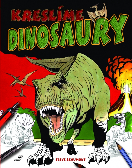 Kreslíme dinosaury - Steve Beaumont