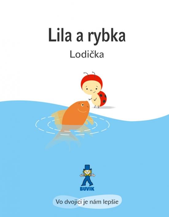 Lila a rybka - Lodička - Isabelle Gibert