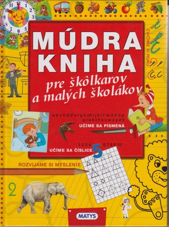 Múdra kniha pre škôlkarov a malých školákov, 2.vyd