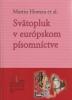 Detail titulu Svätopluk v európskom písomníctve - Štúdie z dejín svätoplukovskej legendy