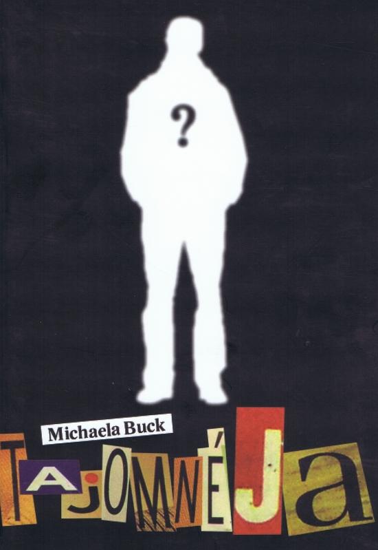 Tajomné Ja - Michaela Buck